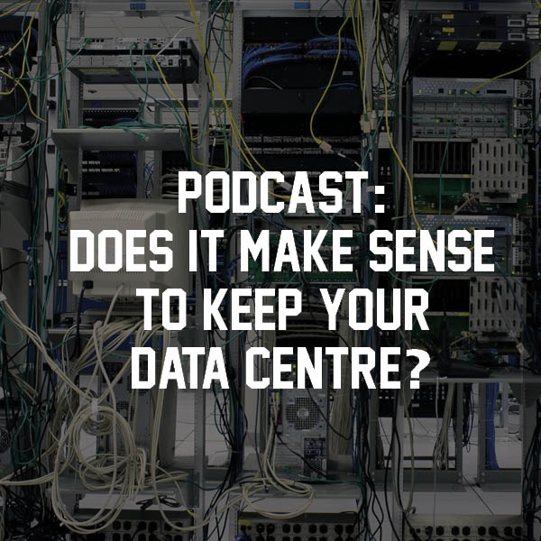 Does it make sense to keep your data centre?